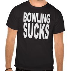 >>>best recommended          Bowling Sucks T-shirt           Bowling Sucks T-shirt In our offer link above you will seeReview          Bowling Sucks T-shirt Review from Associated Store with this Deal...Cleck Hot Deals >>> http://www.zazzle.com/bowling_sucks_t_shirt-235119528700595879?rf=238627982471231924&zbar=1&tc=terrest