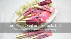 Find out which Too Faced products are #vegan friendly on #LogicalHarmony!