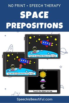 This is a fun and engaging way to learn prepositions for students who love Space! This no print speech therapy resource covers a variety of propositions. Perfect if you're teaching via teletherapy, or are looking for a material you can launch on ipad or computer. - Speech is Beautiful #NoPrintSpeechTherapy #Teletherapy #DigitalSpeechTherapy #Prespositions #SpaceThemeActivities