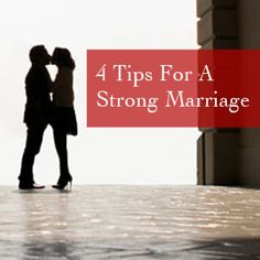 How To Have A Strong Marriage