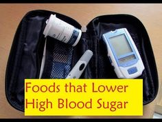 Foods that Lower High Blood Sugar - Lower Your Blood Sugar Level Instantly