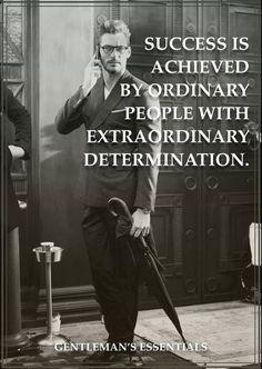 Determination www.gentlemans-essentials.com
