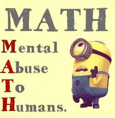 Math is my favorite subject.  A teacher needs to enlarge this and put in their classroom for a laugh.