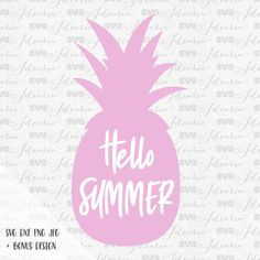 Hello Summer Pineapple Svg Beach Svg Svg Saying by SVGbyIdearia
