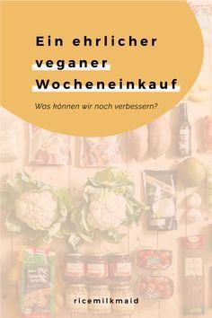 Ein ungeschönter veganer Wocheneinkauf | Nachhaltigkeit - ricemilkmaid