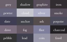 shades of grey color chart the color thesaurus color names colour shades of grey colour chart names Color Shades, Shades Of Grey, Color Tones, Fifty Shades, Writing Tips, Writing Prompts, Writing Help, Writing Inspiration, Color Inspiration