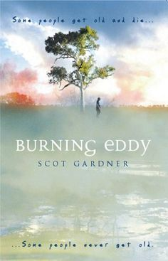 Burning Eddy by Scot Gardner,