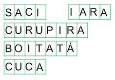 MEXE MEXE DO FOLCLORE     OBJETIVO: Montar o nome dos personagens do folclore.     Descrição do jogo     Jogos feitos com letras móveis    ...