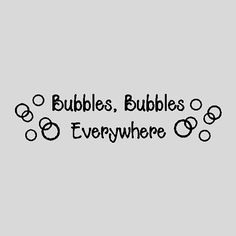 Hey, I found this really awesome Etsy listing at http://www.etsy.com/listing/74337978/bubbles-bubbles-everywherefunny-bathroom
