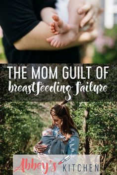 I share my own mom guilt associated with breastfeeding failure #breastfeeding #momguilt #realtalk #momtalk #motherhood #mom #infant #nutrition