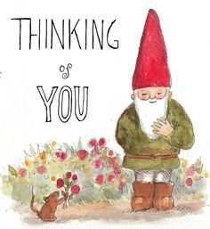 Thinking of You Garden Gnome Greeting Card by by InkandLace