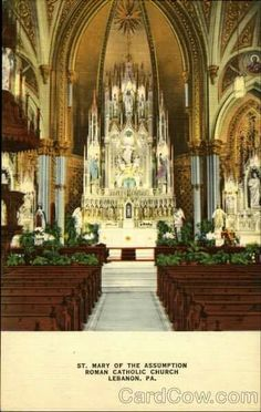 Vintage Postcard of St. Mary's Church interior, Lebanon, PA...how could they tear this down?