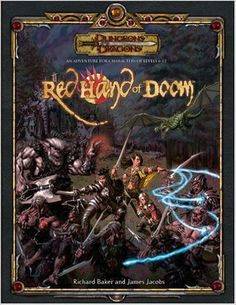 The Red Hand of Doom (Dungeons & Dragons d20 3.5 Fantasy Roleplaying Adventure): James Jacobs, Richard Baker: 9780786939381: Amazon.com: Books