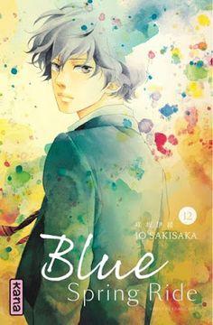 •*¨*•  Mon avis sur Blue Spring Ride, tome 12 de Io Sakisaka •*¨*•