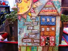 """8x10 hand painted canvas """"and thank you for a house full of people I love, Amen""""All sides have sweet sayings, song lyrics and heartfelt messages. Layers and layers of different materials are used to create an interesting textured canvas. This has been sealed with a varnish to protect f..."""