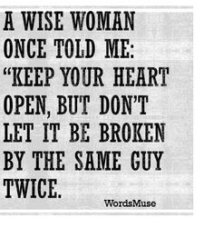 #quote #wisdom #girladvice #friendship #love #heartbroken Don't Let, Let It Be, Girl Advice, Wise Women, Tell Me, Friendship, Wisdom, Math, Quotes
