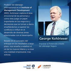 George Kohlrieser es un psicólogo organizacional y clínico. Es profesor de Liderazgo y Comportamiento Organizacional en el IMD y consultor de varias empresas globales como Accenture, Alcan, Amer Sports, Barclays Global Investors, Cisco, Coca-Cola, HP, IBM, IFC, Morgan Stanley, Motorola, Nestlé, Nokia, Roche, Sara Lee, Tetra Pak, y Toyota. Kohlrieser será un de los ponentes en el próximo World Leadership Forum, a realizarse este 24 y 25 de abril en la Ciudad de México. #LaureateWLF