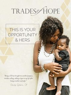 Learn more about our Trades of Hope Opportunity as a Compassionate Entrepreneur owning your own Trades of Hope business! If you are ready to join now, visit www.mytradesofhope.com/bonnieb