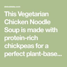"""This Vegetarian Chicken Noodle Soup is made with protein-rich chickpeas for a perfect plant-based alternative. When you use spiralized zucchini """"noodles"""" it's low-carb and there are stove top and Instant Pot electric pressure cooker instructions included."""