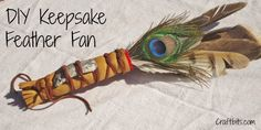 How To Make A Keepsake Feather Fan — craftbits.com