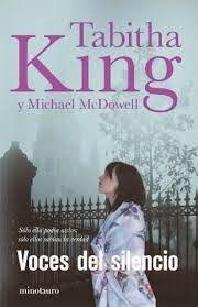 VOCES DEL SILENCIO, TABITHA KING http://bookadictas.blogspot.com/2014/10/voces-del-silencio-tabitha-king.html