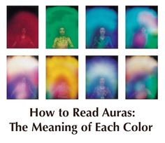 How to Read Auras: Aura Colors Meaning -PositiveMed | Positive Vibrations in Health