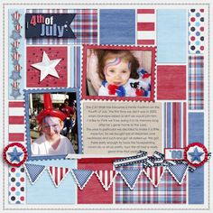 Kit - 'July MAK Americana Papers, Elements and Banners, Lil Americana Solids, Extras and Alpha by Designs by CRK http://shop.scrapmatters.com/product.php?productid=11595=18   Template - 'Collage Montage v1' by Keepscrappin Designs http://www.browniescraps.com/shop/Collage-Montage-v1.html  Font - Century Gothic.