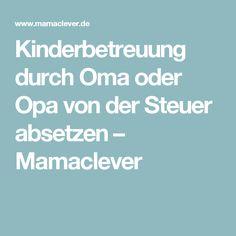 Kinderbetreuung durch Oma oder Opa von der Steuer absetzen – Mamaclever
