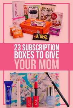 23 Subscription Boxes To Give Your Mom... Or other people too!