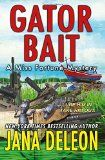 Gator Bait (A Miss Fortune Mystery) (Volume 5) by Jana DeLeon