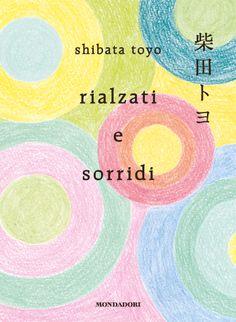 Rialzati e Sorridi - Toyo Shibata