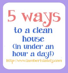 How to keep your house clean in under an hour a day... cleaning schedules and other tips! Love the idea of setting an alarm!