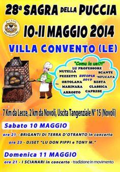28a #Sagra della #Puccia organizzato dalla Pro Loco presso piazza Don Giuseppe De Luca a Villa Convento (Le) il 10 e 11 maggio 2014.