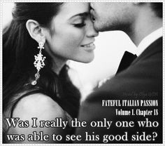 #FatefulItalianPassion . #Chapter 17. Volume 1. #sensual #bookboost #darkromance #romance #book #quote #passion #love #sensual #erotic #bookboost #novel #newadult