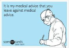 250 Funniest Nursing Quotes and Ecards #Nursebuff #Nurse #Humor Rn Humor, Medical Humor, Nurse Humor, Medical Advice, Hospital Humor, Nursing Memes, Nursing Quotes, Icu Nursing, Nurse Love
