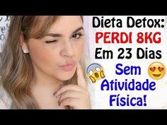 Dieta Detox: Motivação, Expectativa, Dificuldades, Aprendizados, Peso At...