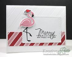 Kreative Kristie: Merry Monday #137 & Guest Designer @ The Challenge! Card by Kristie Goulet. Reverse Confetti stamp set: Fabulous Flamingo. Christmas Card.