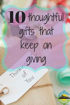 Gifts Don't Have To Be About Money, And The Best Gifts Keep On Giving. Look at These 10 Thoughtful Gifts That Keep On Giving. Frugal Christmas, Cheap Christmas, Diy Christmas Gifts, Holiday Gifts, Budget Holidays, Welcome Gifts, Cheap Gifts, Best Birthday Gifts, Perfect Gift For Her