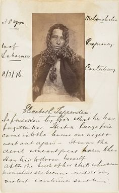 Photo of Elizabeth Tappenden, an Insane Asylum Patient, Who Believed God Had Forsaken Her, British, 1876