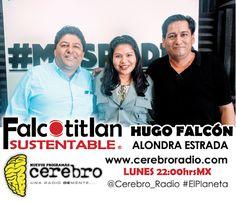 Falcotitlan SUSTENTABLE®  HOY REPETICIÓN 22:00Hrs  www.cerebroradio.com  Descarga Nuestra App http://www.conceptoweb-studio.com/apps/cerebroradio/descarga/android/  @Cerebro_Radio #ElPlaneta #FalcotitlanSUSTENTABLE  INVITADO: M.C. MIGUEL ÁNGEL MOLINA RODRÍGUEZ.  DIRECTOR GENERAL DE FORMACIÓN Y CULTURA TURÍSTICA DE LA SECRETARÍA DE TURISMO DEL ESTADO DE GUERRERO.    TEMA: CULTURA TURÍSTICA Y SUSTENTABLE.