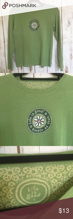 """Life is Good women's long sleeve tee Life is Good women's size small long sleeve green t shirt. """"Life is Good simple as that"""" on front. Beautiful condition. Armpit to armpit is 17"""". Top of shoulder to bottom of shirt is 22"""". Sleeves are 22"""". 100% cotton Life Is Good Tops Tees - Long Sleeve"""