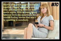 """""""Shortly after the Avengers moved in together Pepper acquired a new duty; pre-screening films for their movie nights. With so many issues between them she sometimes has trouble finding movies that won't be upsetting to somebody."""" [Headcanon Submitted Anonymously]"""