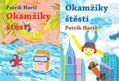Kupte knihu Okamžiky štěstí - Patrik Hartl s 32% slevou v e-shopu za 271 Kč v knihkupectví Booktook.cz Literature Books, Book Writer, Nars, Books To Read, Roman, Reading, Writers, Author, Cuba