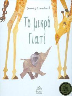 ΤΟ ΜΙΚΡΟ ΓΙΑΤΙ Educational Activities, Childrens Books, Fairy Tales, Baby Books, Greece, Children Books, Children Story Book, Teaching Materials, Kid Books