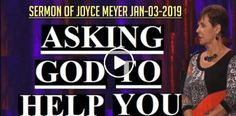 Joyce Meyer - Asking God To Help You - Sermons Online Joyce Meyer Quotes, Joyce Meyer Ministries, My Jesus, Daily Bible, Lord And Savior, Bible Studies, Christian Life, Prayers, January