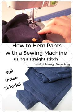 How to Hem Pants with a Sewing Machine using a Straight Stitch – Easy Sewing For Beginners – Sewing 2020 Diy Sewing Projects, Sewing Projects For Beginners, Sewing Tutorials, Sewing Blogs, Video Tutorials, Sewing Hems, Sewing Clothes, Diy Clothes, Sewing Notions