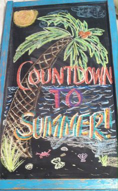 End of the year chalkboard -Summer countdown - Chalk Art İdeas in 2019 School Chalkboard Art, Chalkboard Art Kitchen, Summer Chalkboard Art, Christmas Chalkboard, Chalkboard Wedding, Chalk Art Quotes, Chalkboard Art Quotes, Chalkboard Designs, Chalkboard Ideas