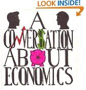 Free Kindle Book -  EDUCATION - FREE -  A Conversation About Economics