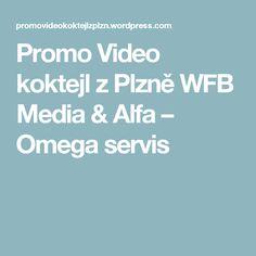 Promo Video koktejl z Plzně WFB Media & Alfa – Omega servis