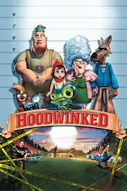 Hoodwinked directed by Cory Edwards. Little Red Riding Hood, Granny, the Big Bad Wolf, and the Woodsman all face Detective Flippers as he attempts to determine the real events of the Little Red Riding Hood story.